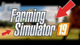 Farming Simulator 19 *LEAKED* Gameplay | FULL FS 19 GAMEPLAY