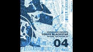 IV04 Tokyo Black Star - Black Star - Beyond The Future EP