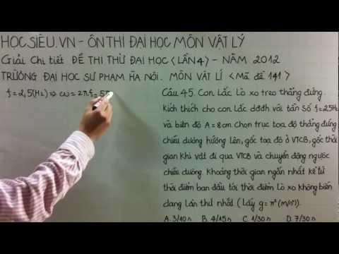 Giải đề thi đại học sư phạm lần 4 năm 2012- câu 45