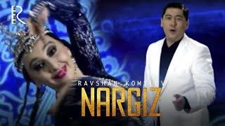 Ravshan Komilov Nargiz Равшан Комилов Наргиз