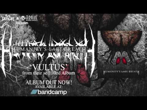 Humanity's Last Breath - Vultus | Pure Deathcore Exclusive