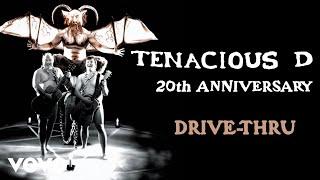 Tenacious D - Drive-Thru (Official Audio)