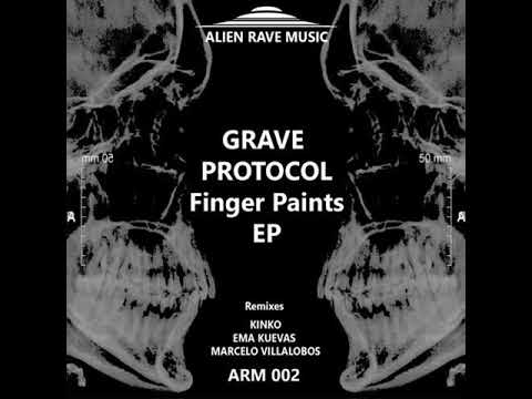 04 - ARM 002 - Grave Protocol - Finger Paints (Kinko Reconstruction) 135 bpm