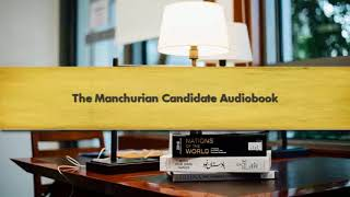 Download Video The Manchurian Candidate Audiobook MP3 3GP MP4