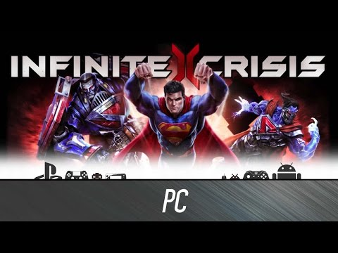 Infinite Crisis - First Look (Steam Gameplay)