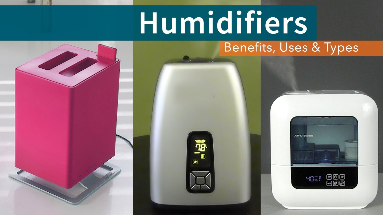 humidifiers benefits uses types sylvane youtube rh youtube com types of humidifiers for home best whole house humidifier [ 1280 x 720 Pixel ]
