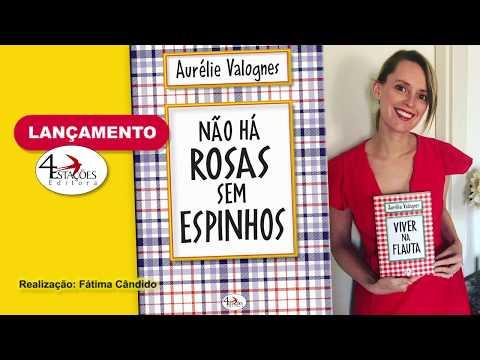 Não Há Rosas Sem Espinhos de Aurélie Valognes