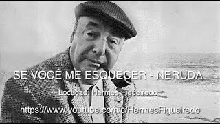 "1 - #Poetry - ""If You Forget Me"" - Pablo Neruda"