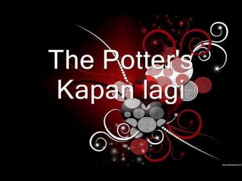 The PottersKapan lagi audio only