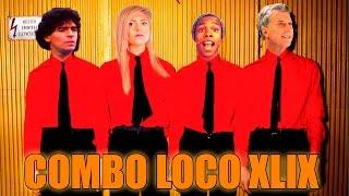 COMBO LOCO XLIX