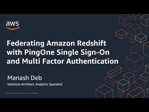 Federating Amazon Redshift with PingOne Single Sign-On and Multi-Factor Authentication