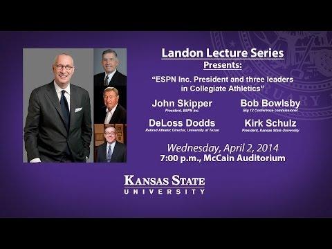 "Landon Lecture: ""ESPN Inc. President and three leaders in Collegiate Athletics"""