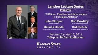 "Landon Lecture: ""ESPN Inc. President and three leaders in Collegiate Athletics"""