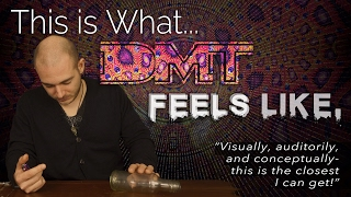 "What DMT Feels Like | ""Interactive Experience"""
