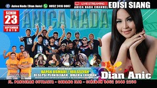 Download lagu LIVE ANICA NADA EDISI siang 23 SEPTEMBER 2019 SETUPATOK MUNDU CIREBON MP3