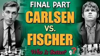 Carlsen vs Fischer: 😱 Who is better? [PART 4/4] by GM Damian Lemos