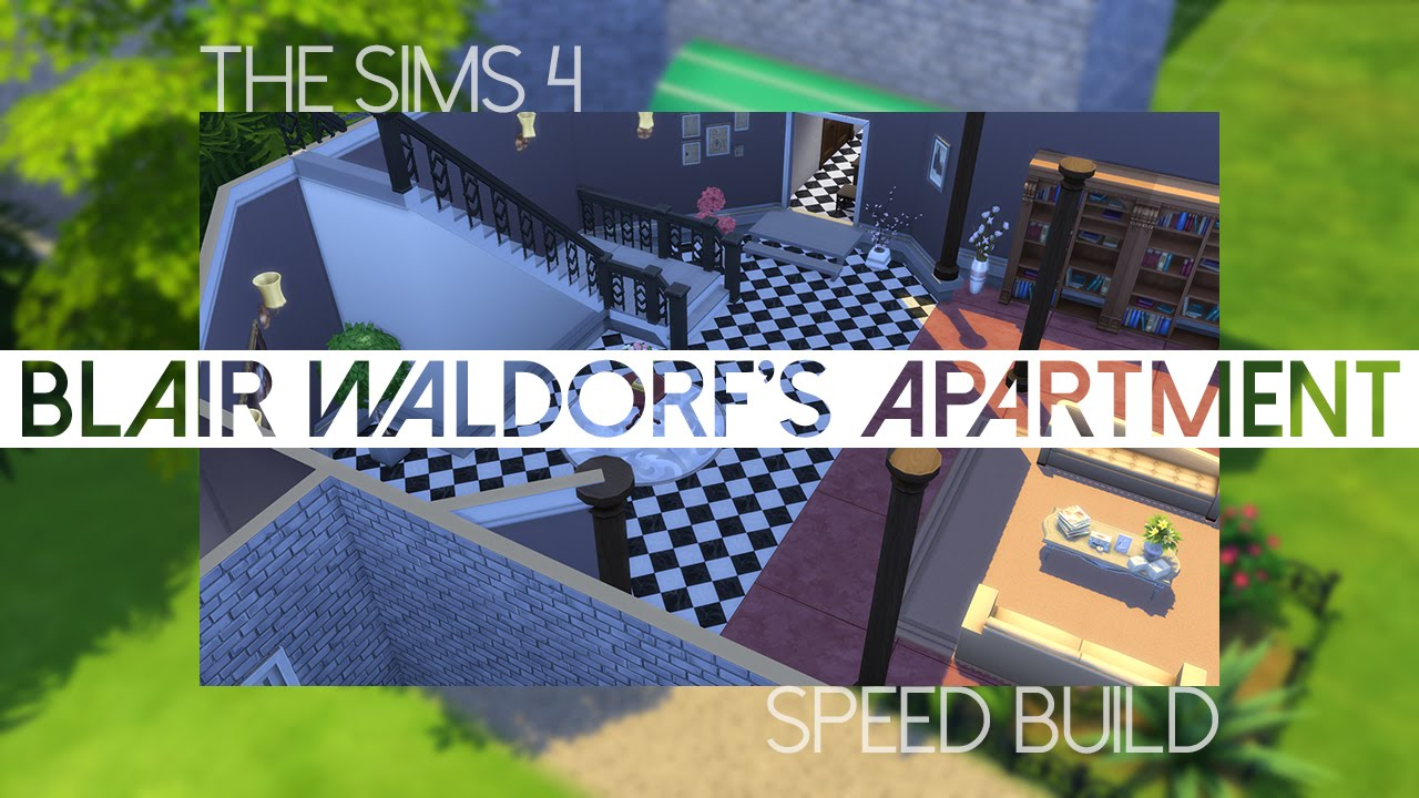 The Sims 4 Speed Build Blair Waldorf 39 S Penthouse