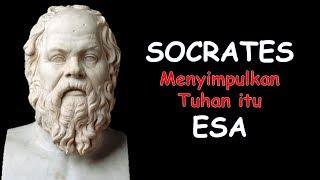 SOCRATES Menyimpulkan TUHAN ITU ESA Bedanya Filsuf Dan Ahli Kalam