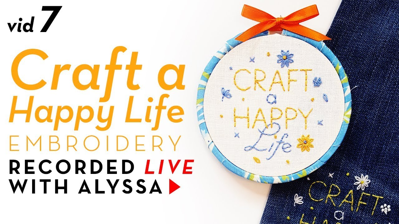 Fabric + embroidery hoop frame - Video 7 Craft a Happy Life ...