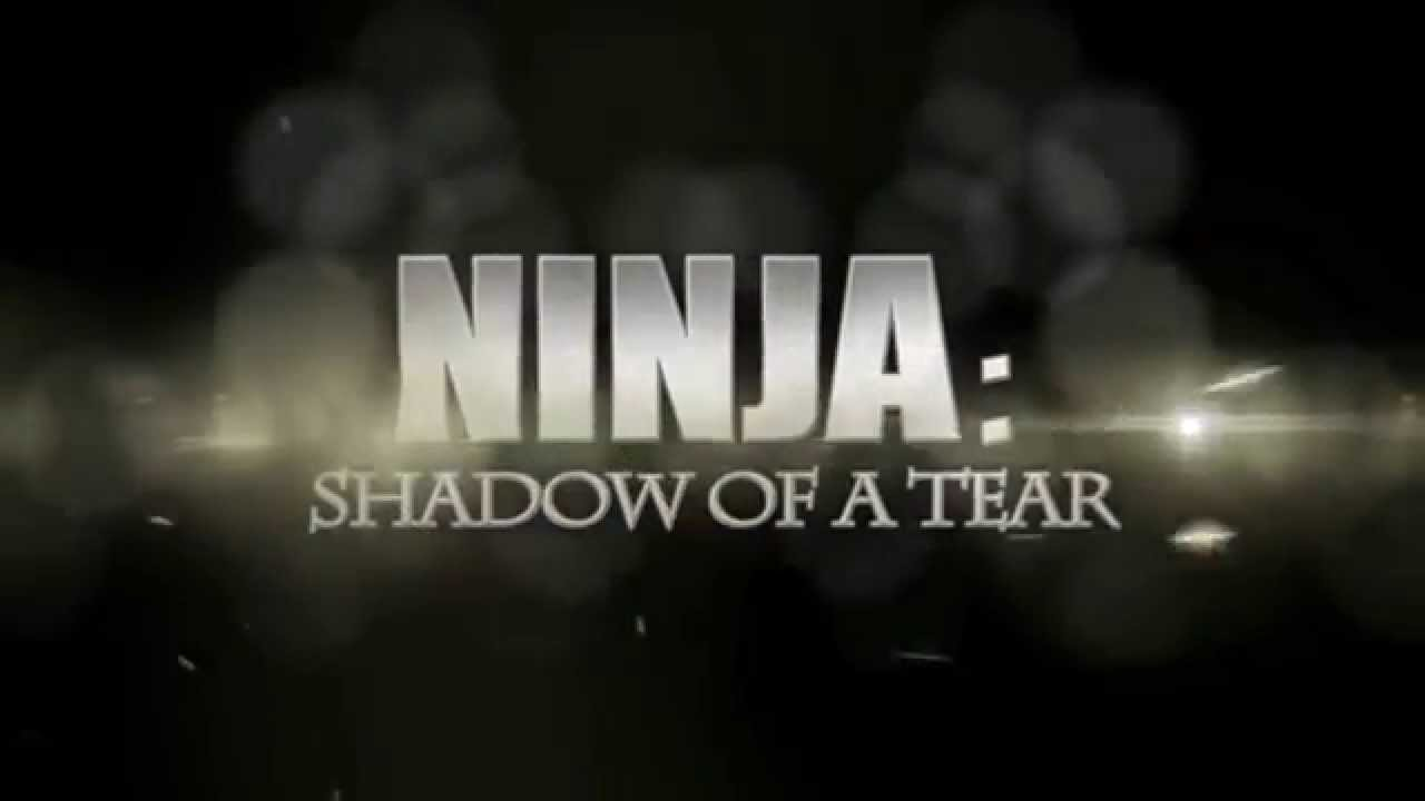 Phim hành động hay nhất 2013 Ninja Báo Thù Ninja – Shadow of a Tear