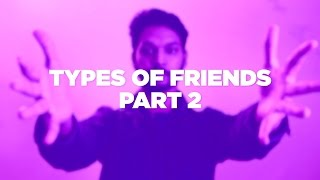 Types Of Friends 2
