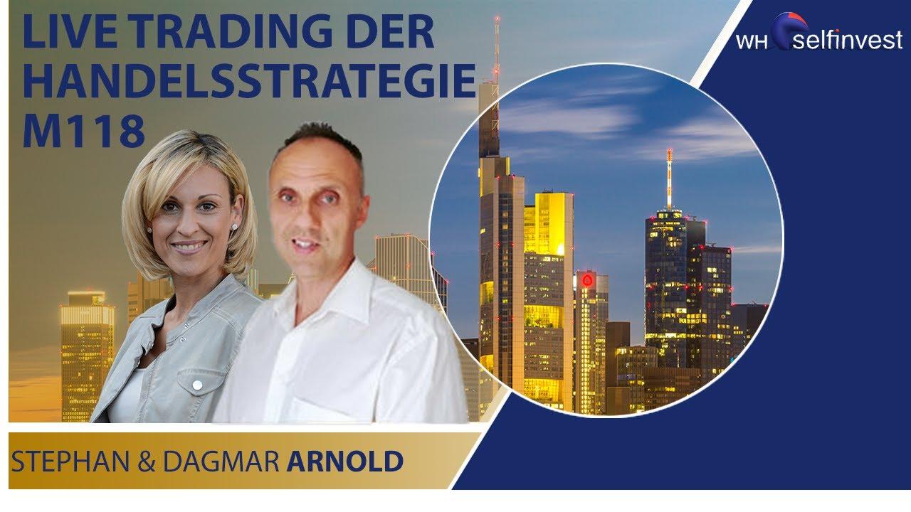 Live Trading der Handelsstrategie M118 mit Stephan & Dagmar Arnold - TEIL 1