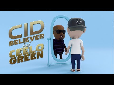 Смотреть клип Cid - Believer Ft. Ceelo Green