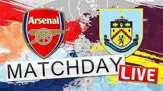 ARSENAL V BURNLEY // Match Day LIVE - Premier League