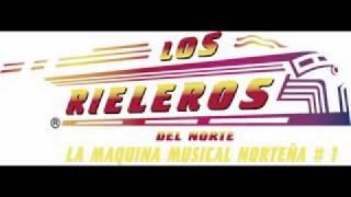 El Corrido de los Mendoza, Los Dos Alazanes & Contrabando en la Frontera - Los Rieleros del Norte