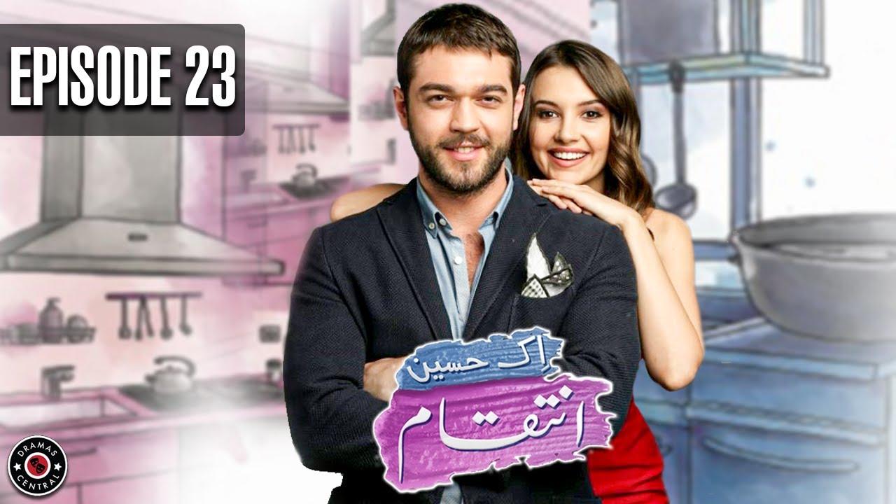 Ek Haseen Intiqam | Episode 23 | Turkish Drama | Leyla Lydia | Furkan Andic | Turkish Dramas Channel