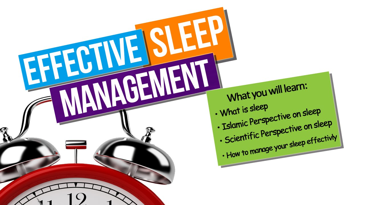 How to manage your sleep 45