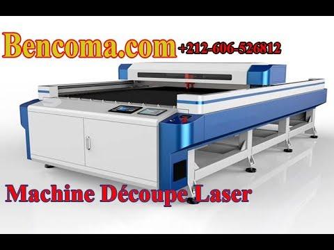 Machine De Decoupe Laser Machine Laser Decoupe Et Gravure Au Maroc Bencoma Youtube