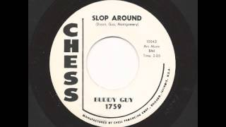 BUDDY GUY - Slop Around - CHESS
