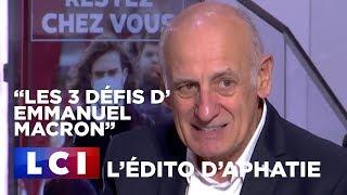 L'édito d'Aphatie : Les 3 défis d'Emmanuel Macron