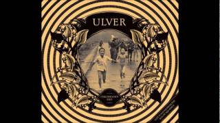 ULVER - Today (Jefferson Airplane Cover)