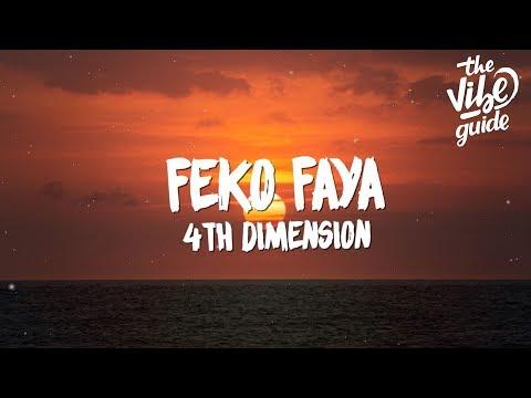 4th Dimension - Feko Faya (Lyrics)