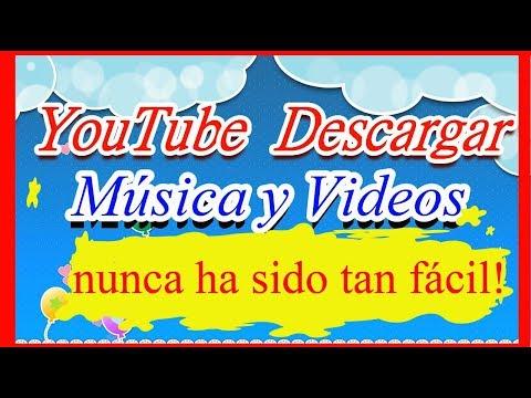 Descargar musica - como descargar musica y videos  de youtube  - facil y rapido