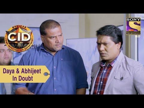 Your Favorite Character | Daya & Abhijeet In Doubt  | CID