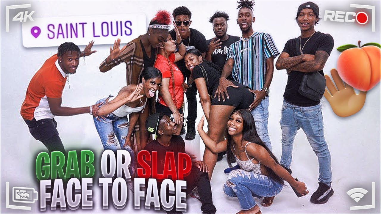 GRAB OR SLAP FACE TO FACE🤚🏽🍑 THICK EDITION💦 | St. Louis