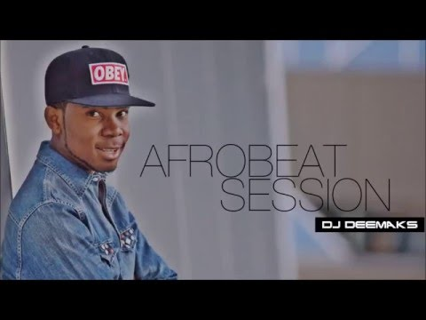 DJ DEEMAKS - AFROBEAT SESSION #01