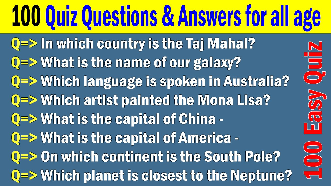 100 Easy Quiz Questions and Answers all Kids, Students and ...