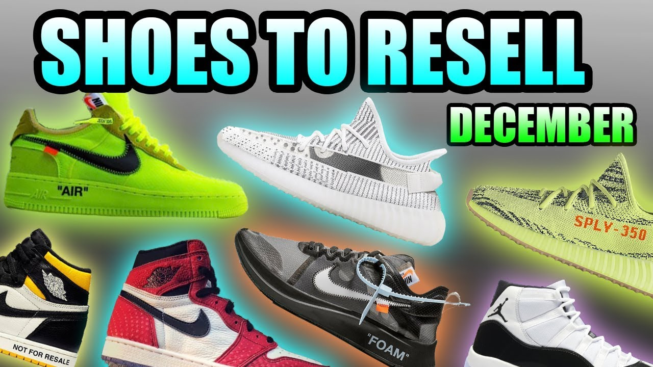 Most HYPED Sneaker Releases DECEMBER 2018 | Sneakers To RESELL December 2018