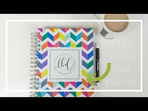 7 tips to use your planner