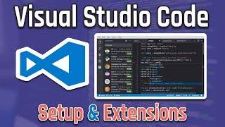 Visual Studio Code (Front-End & Back-End) Web Developer Setup & Extensions