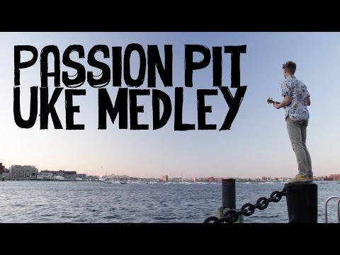 Passion Pit - Instrumental Ukulele Medley