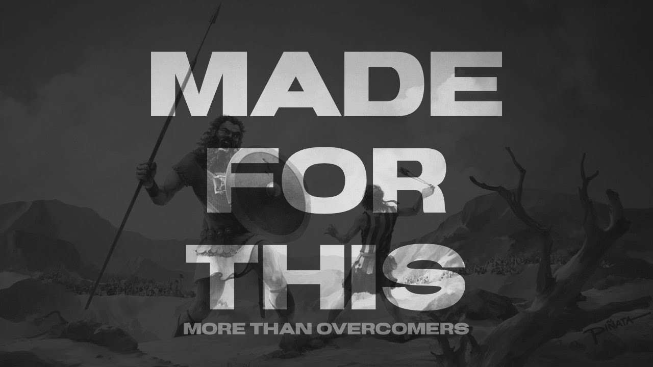 SUNDAY SERVICE : MADE FOR THIS : MORE THAN OVERCOMERS : PART 2