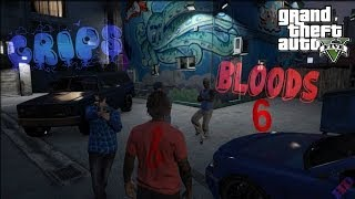 GTA 5 Crips & Bloods Part 6 [HD]