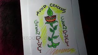 How to Draw AVOID CRACKERS / Green Diwali / Clean Diwali / Happy Diwali Poster Drawing