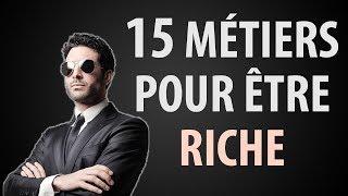 15 Métiers pour Devenir Riche