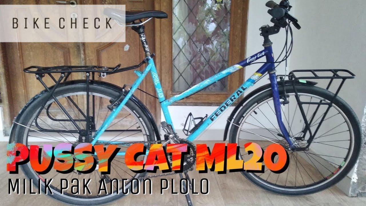 Federal Pussycat Ml30 Sepeda Mtb Lady Milik Pak Anton Plolo Youtube